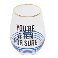 8_Oak_Lane_You're_A_Ten_For_Sure_Stemless_Wine_Glass