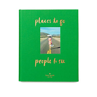 Kate Spade New York: Places to Go, People to See Book