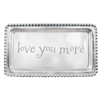 "Mariposa_""love_you_more""_Tray"