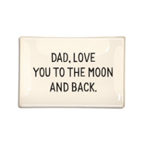 Ben's_Garden_Dad,_Love_you_to_the_moon_and_back_4X6_Tray