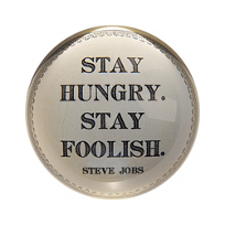 Sugarboo_Designs_Stay_Hungry_Stay_Foolish_Paperweight