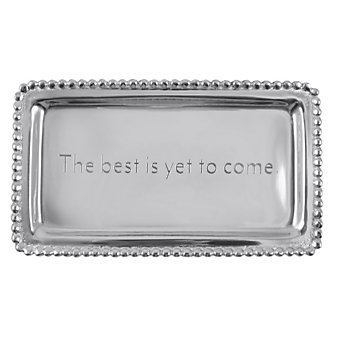 "Mariposa ""The best is yet to come."" Tray"