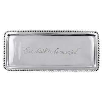 "Mariposa ""Eat, drink & be married."" Tray"