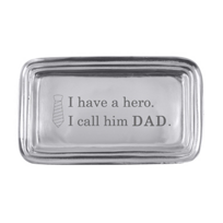 "Mariposa_""I_Have_a_Hero._I_Call_Him_Dad""_Tray"