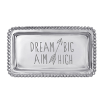 Mariposa_Dream_Big_Aim_High_Tray