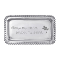 "Mariposa_""Always_My_Mother,_Forever_My_Friend""_Tray"