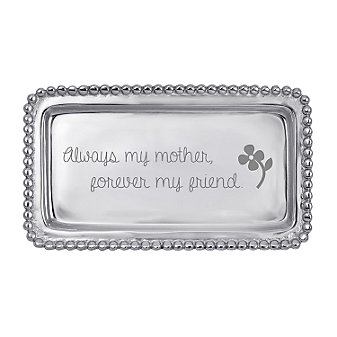 "Mariposa ""Always My Mother, Forever My Friend"" Tray"