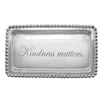 Mariposa Kindness Matters Statement Tray
