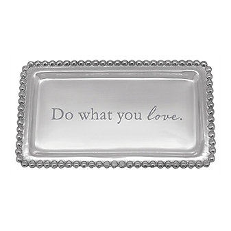 Mariposa Do What You Love Tray