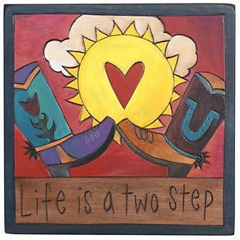 Sticks Life is a Two Step Plaque, 7x7