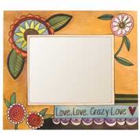 Sticks Crazy Love 4x6 Frame